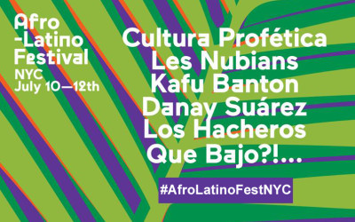 AFROLATINO FEST DEEPENS ITS ROOTS IN NEW YORK CITY